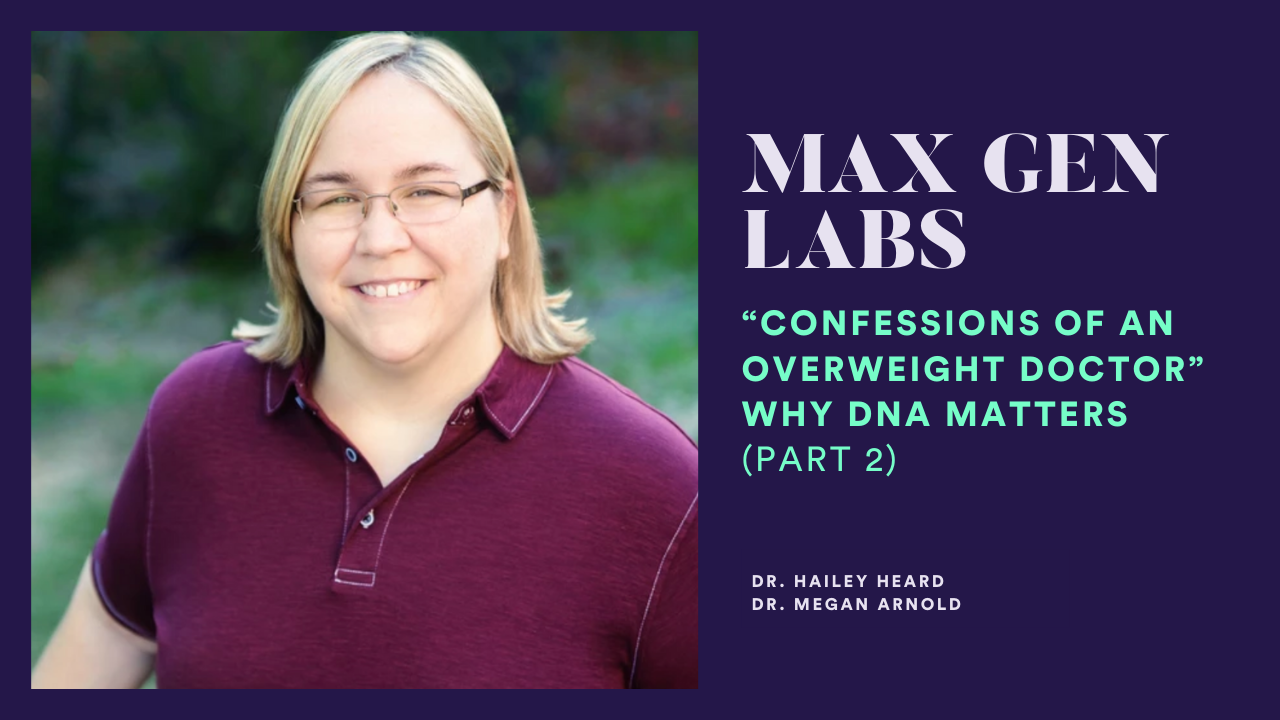 Confessions of an Overweight Doctor - Why DNA Matters (Part2) article featured image